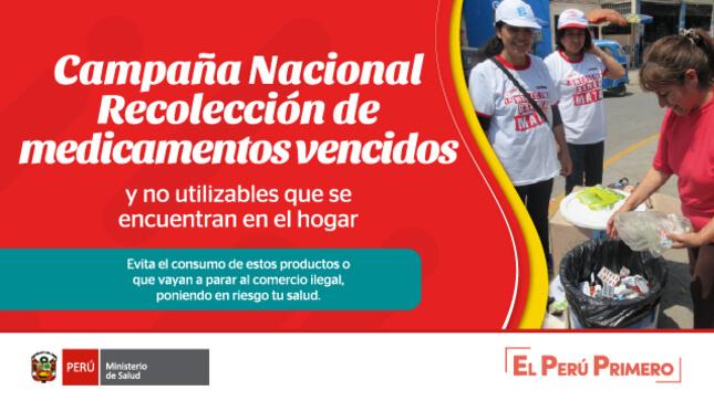 """""""CAMPAÑA NACIONAL DE RECOJO DE MEDICAMENTOS VENCIDOS Y NO UTILIZABLES DEL HOGAR"""""""